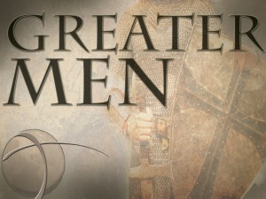 GREATER MEN